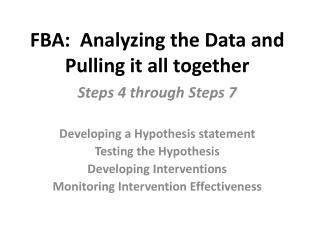 FBA:  Analyzing the Data and Pulling it all together