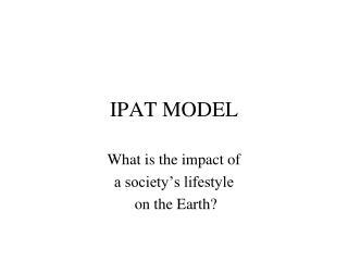 IPAT MODEL