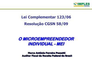 Lei Complementar 123/06 Resolução CGSN 58/09