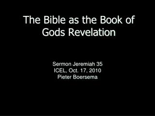 The Bible as the Book of  Gods Revelation