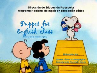 Dirección de Educación Preescolar Programa Nacional de Inglés en Educación Básica