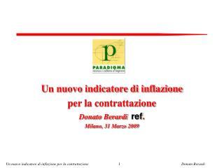 Un nuovo indicatore di inflazione  per la contrattazione Donato Berardi   ref .