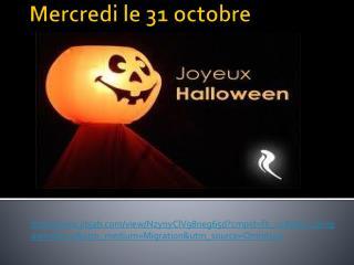 Mercredi le 31  octobre