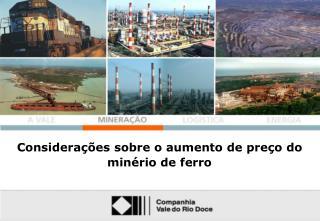 Considerações sobre o aumento de preço do minério de ferro
