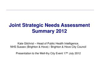 Joint Strategic Needs Assessment  Summary 2012