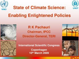 State of Climate Science:  Enabling Enlightened Policies