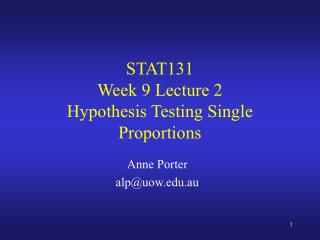 STAT131 Week 9 Lecture 2  Hypothesis Testing Single Proportions