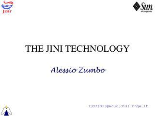 THE JINI TECHNOLOGY