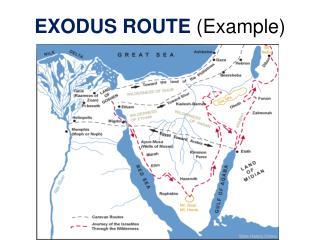 EXODUS ROUTE  (Example)