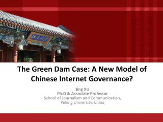 The Green Dam Case: A New Model of Chinese Internet Governance?