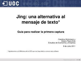 Jing: una alternativa al mensaje de texto* Guía para realizar la primera captura