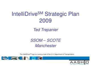 IntelliDrive SM  Strategic Plan 2009
