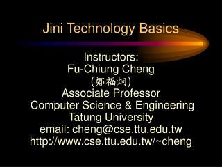Jini Technology Basics