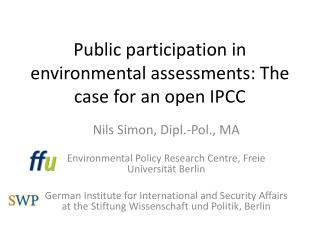 Public participation in environmental assessments: The case for an open IPCC