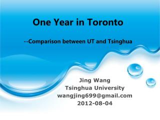 One Year in Toronto --Comparison between UT and Tsinghua