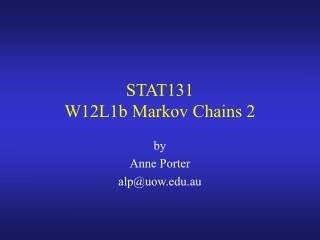 STAT131 W12L1b Markov Chains 2
