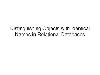 Distinguishing Objects with Identical Names in Relational Databases