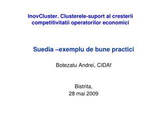 InovCluster. Clusterele-suport al cresterii competitivitatii operatorilor economici