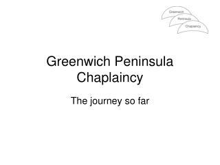 Greenwich Peninsula Chaplaincy