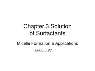 Chapter 3 Solution of Surfactants
