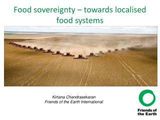 Food sovereignty – towards localised food systems