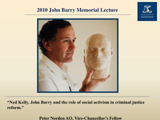 2010 John Barry Memorial Lecture