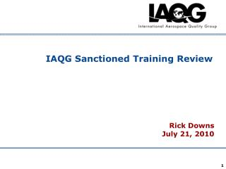 IAQG Sanctioned Training Review