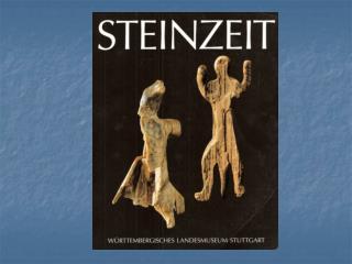 Quelle: Erwin Keefer: Steinzeit