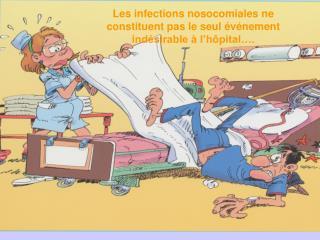 Les infections nosocomiales ne constituent pas le seul événement indésirable à l'hôpital….