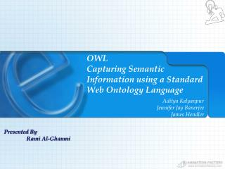 OWL Capturing Semantic Information using a Standard Web Ontology Language