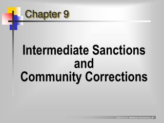 Intermediate Sanctions  and  Community Corrections