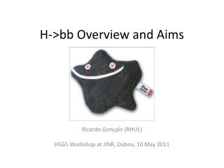 H->bb  Overview and Aims