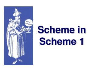 Scheme in Scheme 1