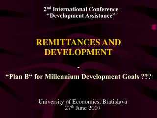 REMITTANCES AND DEVELOPMENT
