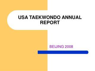 USA TAEKWONDO ANNUAL REPORT