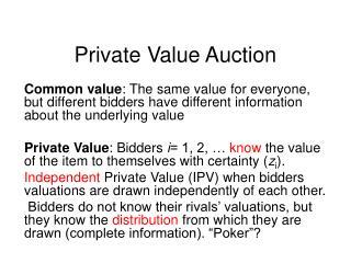 Private Value Auction