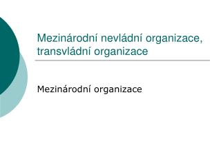 Mezinárodní nevládní organizace, transvládní organizace