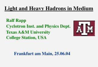 Light and Heavy Hadrons in Medium