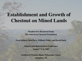 Establishment and Growth of Chestnut on Mined Lands