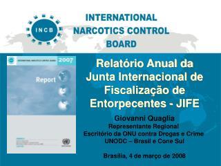 Relatório Anual da Junta Internacional de Fiscalização de Entorpecentes - JIFE