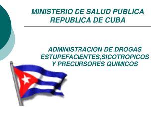 MINISTERIO DE SALUD PUBLICA REPUBLICA DE CUBA