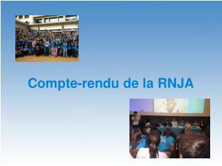 Compte-rendu de la RNJA