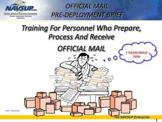 OFFICIAL MAIL  PRE-DEPLOYMENT BRIEF