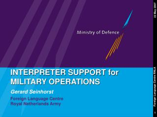 INTERPRETER SUPPORT for MILITARY OPERATIONS