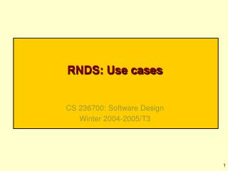 RNDS: Use cases