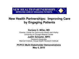 New Health Partnerships:  Improving Care by Engaging Patients