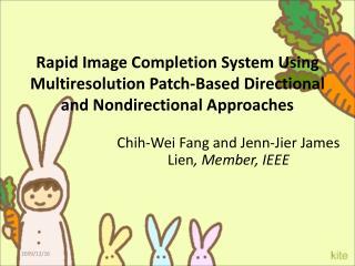 Chih-Wei Fang and Jenn-Jier James Lien , Member, IEEE