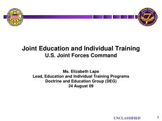 Joint Education and Individual Training U.S. Joint Forces Command