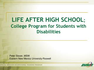 LIFE AFTER HIGH SCHOOL ; College Program for Students with Disabilities