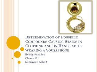 Kelsey Sneddon Chem 4101 December 8, 2010